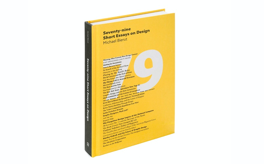 seventy nine short essays on design pentagram collection of essays on design written by michael bierut