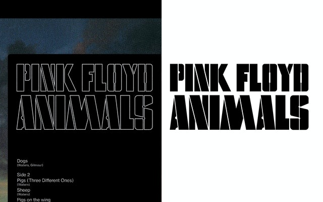 The iconic typography on Pink Floyd's Animals forms the basis of the typeface used in the identity